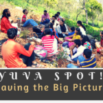 Yuva Spot : Having the Big Picture