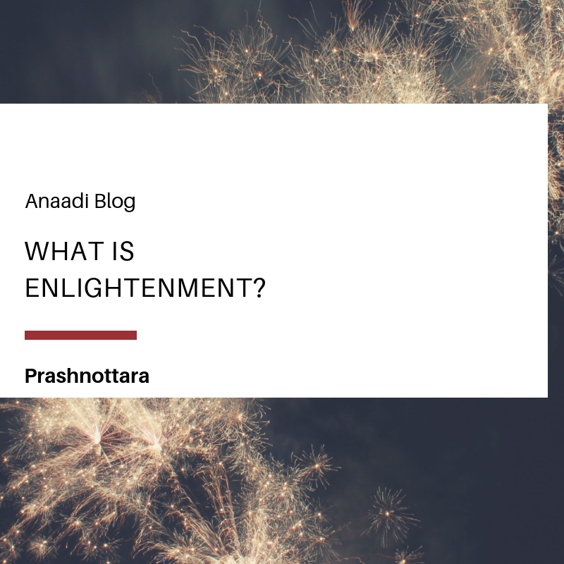 Q & A: What is Enlightenment